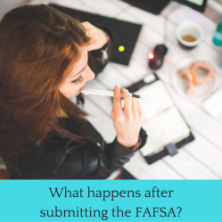 What happens after submitting the FAFSA? | JLV College Counseling Blog