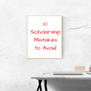 10 Scholarship Mistakes to Avoid | JLV College Counseling Blog