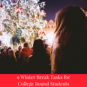 9 Winter Break Tasks for College Bound Students | JLV College Counseling Blog