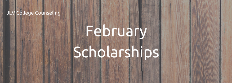 February Scholarships | JLV College Counseling