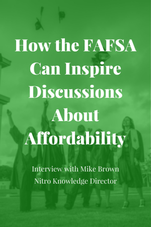 How the FAFSA Can Inspire Discussions About Affordability - Interview with Mike Brown | JLV College Counseling Blog