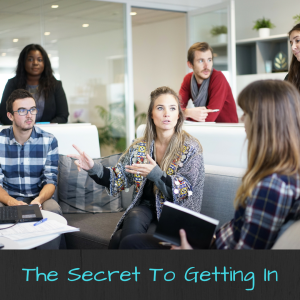 The Secret to Getting In | JLV College Counseling Blog