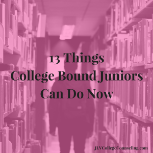 13 Things College Bound Juniors Can Do Now | JLV College Counseling Blog