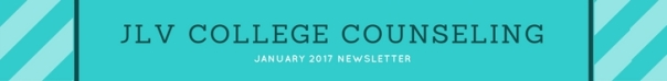 January 2017 Newsletter | JLV College Counseling