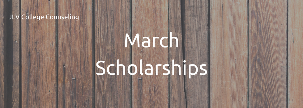 March Scholarships | JLV College Counseling