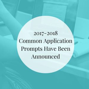 2017-2018 Common Application Prompts Have Been Announced | JLV College Counseling Blog