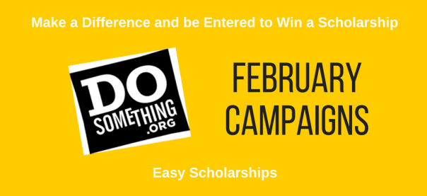 February 2017 DoSomething Scholarships | JLV College Counseling Blog