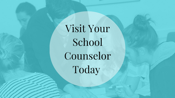 Visit Your School Counselor Today | JLV College Counseling Blog