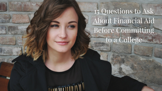 15 Questions to Ask About Financial Aid Before Committing to a College | JLV College Counseling Blog