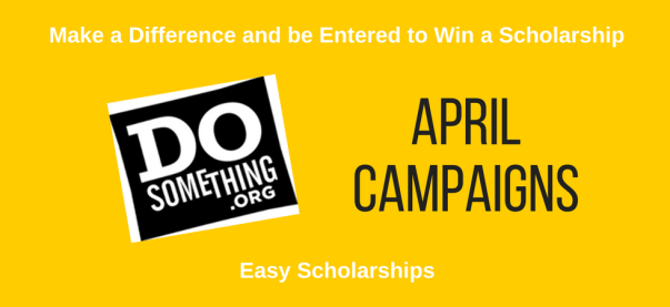 April 2021 DoSomething Scholarships | JLV College Counseling Blog