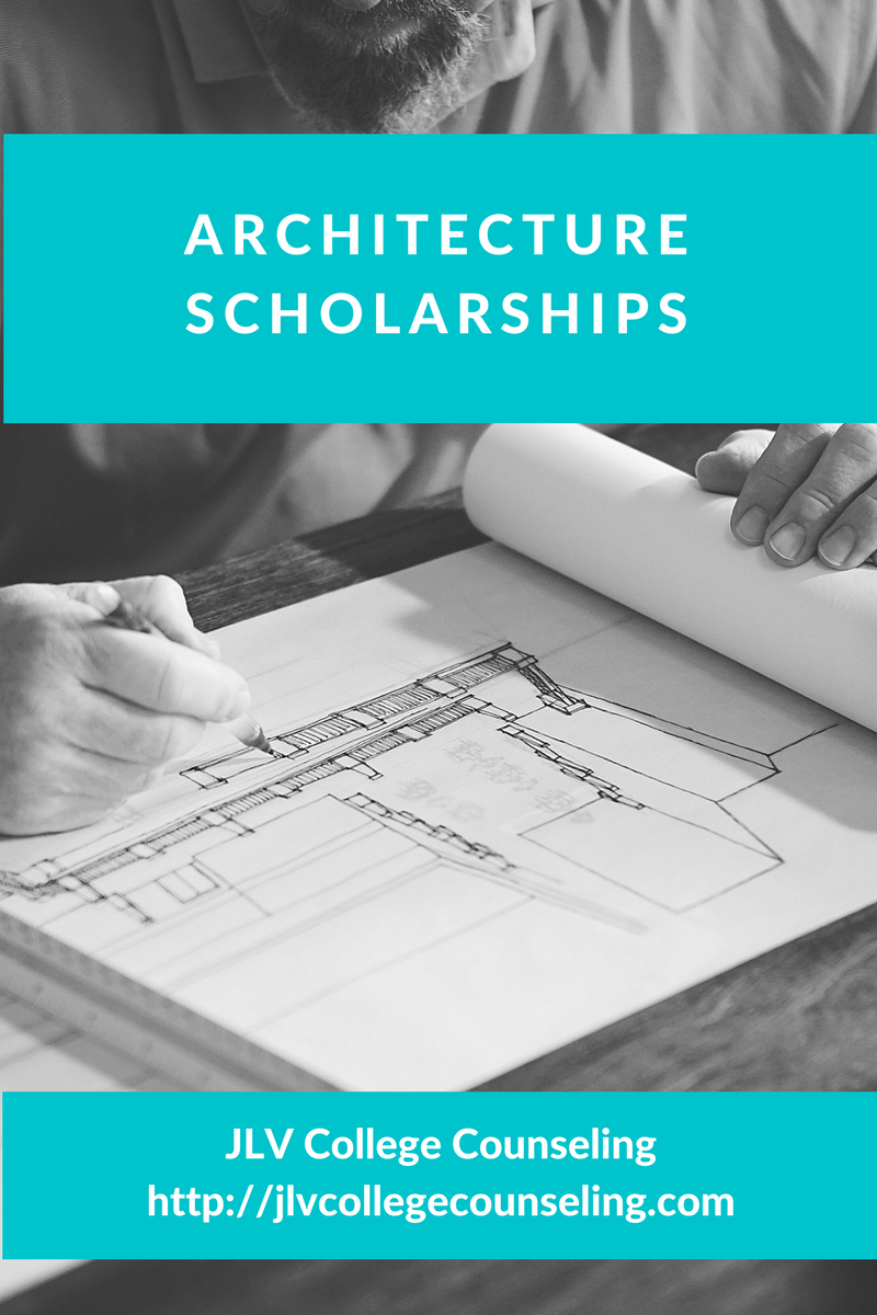 Architecture Scholarships JLV College Counseling