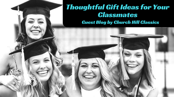 thoughtful gift ideas for your classmates jlv college counseling