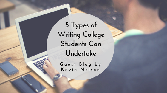 types of writing college students can undertake jlv college these days many students don t simply choose to work during their college years they need to do so the college costs are impressive and employers are