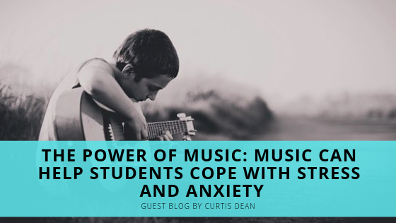 The Power of Music: Music Can Help Students Cope With Stress